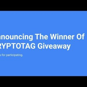 Announcing The Winner Of The CRYPTOTAG Giveaway