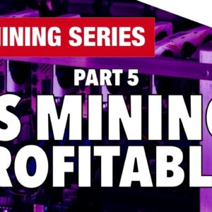 GPU Mining Series - Part 5 - Cryptocurrency Mining Is No Longer Profitable For The Mainstream?