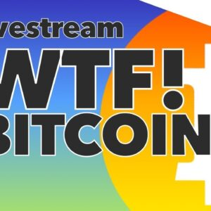 Bitcoin Bulletin: WTF Is Up With Bitcoin Price Today?