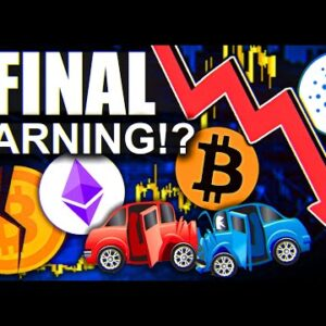 CARDANO FINAL WARNING!!!!!?? (Last Chance)