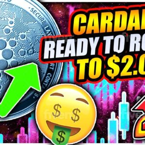 CARDANO RALLY TO $2.00 STARTING NOW!! CAN IT SMASH ETHEREUM AND 10X!!??