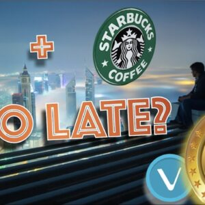 STARBUCKS Goes BLOCKCHAIN. Unfortunately, it's NOT Who You Think. Is VeChain REALLY The Answer?