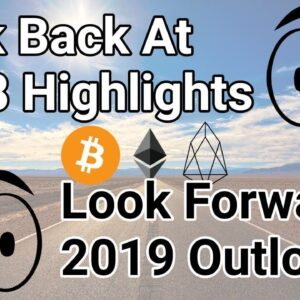 Crypto Market 2018 Highlights + 2019 Outlook