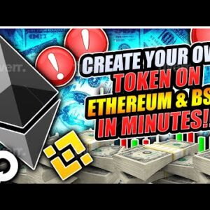 How To Create A Cryptocurrency On Ethereum & Binance Smart Chain WITH NO CODING REQUIRED!!!