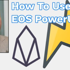 #EOS #PowerUp: How To Use It (As Fast As Possible)