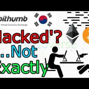 Korea's Biggest Bitcoin Ethereum Exchange Suffers 'Hack'... Sort Of (The Cryptoverse #297)