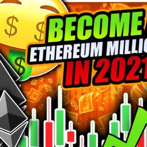 ETHEREUM MOON RALLY TO $10,000!!!! BECOME AN ETHEREUM MILLIONAIRE IN 2021!!