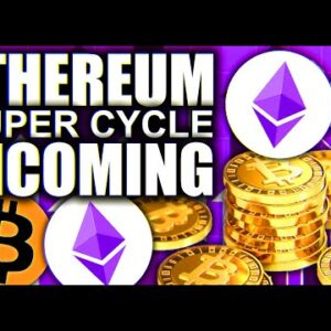 ETHEREUM SUPERCYCLE TO $50,000 THIS YEAR!!!!!!!!!??