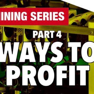 GPU Mining Series - Part 4 - The Different Ways To Profit