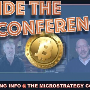 """""""A WALL OF MONEY IS COMING INTO BITCOIN. I SEE THE ORDER BOOKS"""". INSIDE THE MICROSTRATEGY CONFERENCE"""