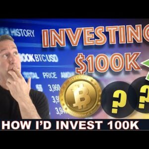 INVESTING $100,000 IN BITCOIN AND CRYPTO.