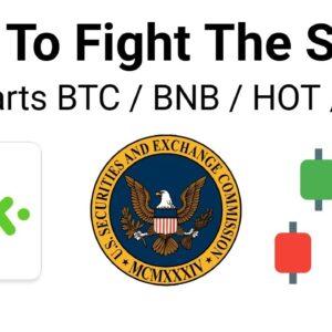Kik To Fight The SEC In Court + Charts BTC + BNB + HOT + BTT