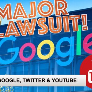 ENORMOUS CLASS ACTION LAWSUIT FILED: Bitcoin & Cryptocurrency v. Google, YouTube, Twitter, Facebook.