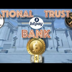 NEW NATIONAL TRUST BANK Filed by BITCOIN Payment Company & The Reason MICHAEL SAYLOR Is So BULLISH