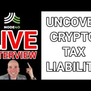 Live Interview with Sean from NODE40 (Cryptocurrency Tax Liabilities)