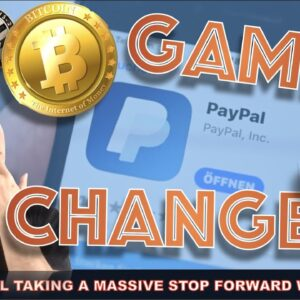 LIVE: PAYPAL GOING BIG AGAIN ON BITCOIN AND CRYPTO.