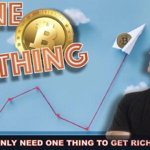 LIVE: YOU ONLY NEED ONE THING TO GET RICH IN CRYPTO