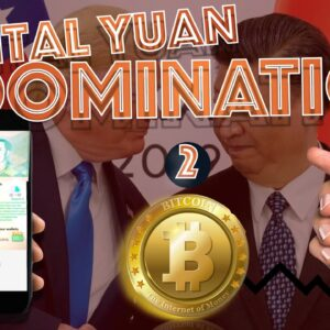 (2 of 2) Chinas Digital Yuan Will TRIGGER the U.S. to EMBRACE the DIGITAL DOLLAR or fail! Here's Why