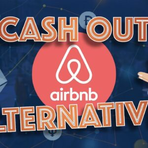 4 Alternatives to Crypto CASH OUT: AirBNB, VRBO & Investment Properties with Bitcoin CRYPTO LOANS.