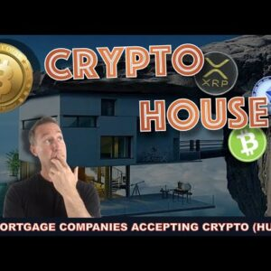 PAYING YOUR HOUSE OFF WITH BITCOIN & CRYPTO IS NOW A REALITY (FOR SOME).