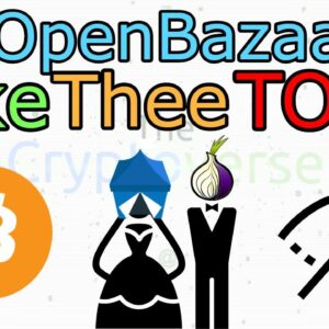 The Free Market In Action. TOR Becomes A Reality On OpenBazaar (The Cryptoverse #210)