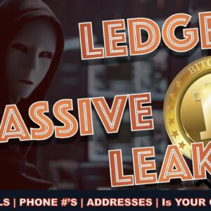 NANO LEDGER LEAK is BAD - FULL NAMES, PHONE #s & ADDRESSES EXPOSED. Is Your BITCOIN & CRYPTO SAFE?