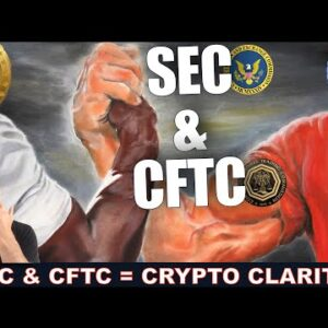SEC & CFTC DIRECTED TO JOINTLY GIVE CRYPTO CLARITY ASAP.
