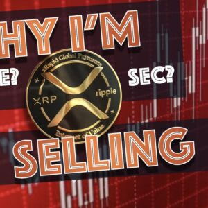I'm SELLING ALL Of My XRP and Here's WHY (Not SEC Lawsuit News or Even PRICE!)