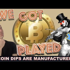 THESE BITCOIN CRYPTO DIPS ARE MANUFACTURED. WE'RE BEING PLAYED.