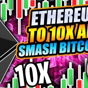 ETHEREUM TO 10X AND SMASH BITCOIN!!! Price Prediction 2021, Technical Analysis, News