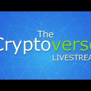 23rd Feb The Cryptoverse LIVESTREAM - Q&A + So Much News On Cryptocurrencies and Blockchains!