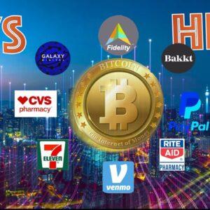 Paypal, Venmo, CVS, 7-Eleven, Rite Aid, Fidelity, Galaxy Digital & BAKKT to RAMP UP BITCOIN ADOPTION