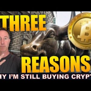 WHY I CONTINUE TO BE BULLISH AND KEEP BUYING CRYPTO.