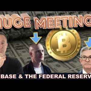 WHY THE COINBASE / FED RESERVE MEETING IS MASSIVE FOR BITCOIN & CRYPTO