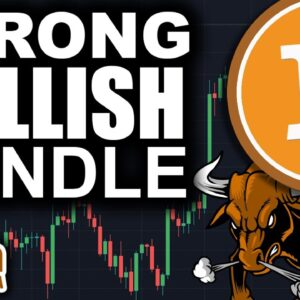 Bitcoin Prepared To Launch (Strongest Bullish Engulfing Candle)